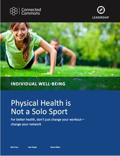 Physical Health is Not a Solo Sport by Rob Cross